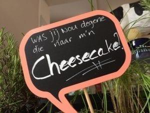 was jij nou diegene die naar mijn cheesecake